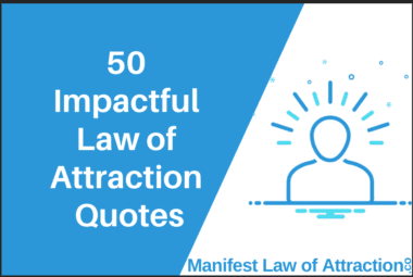 50 Impactful Law Of Attraction Quotes