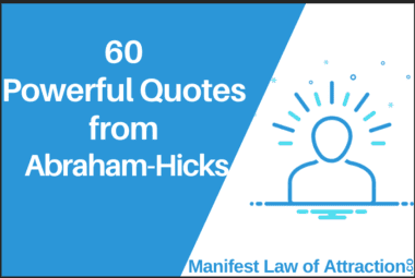 60 Powerful Quotes From Abraham-Hicks