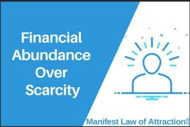 Financial Abundance Over Scarcity
