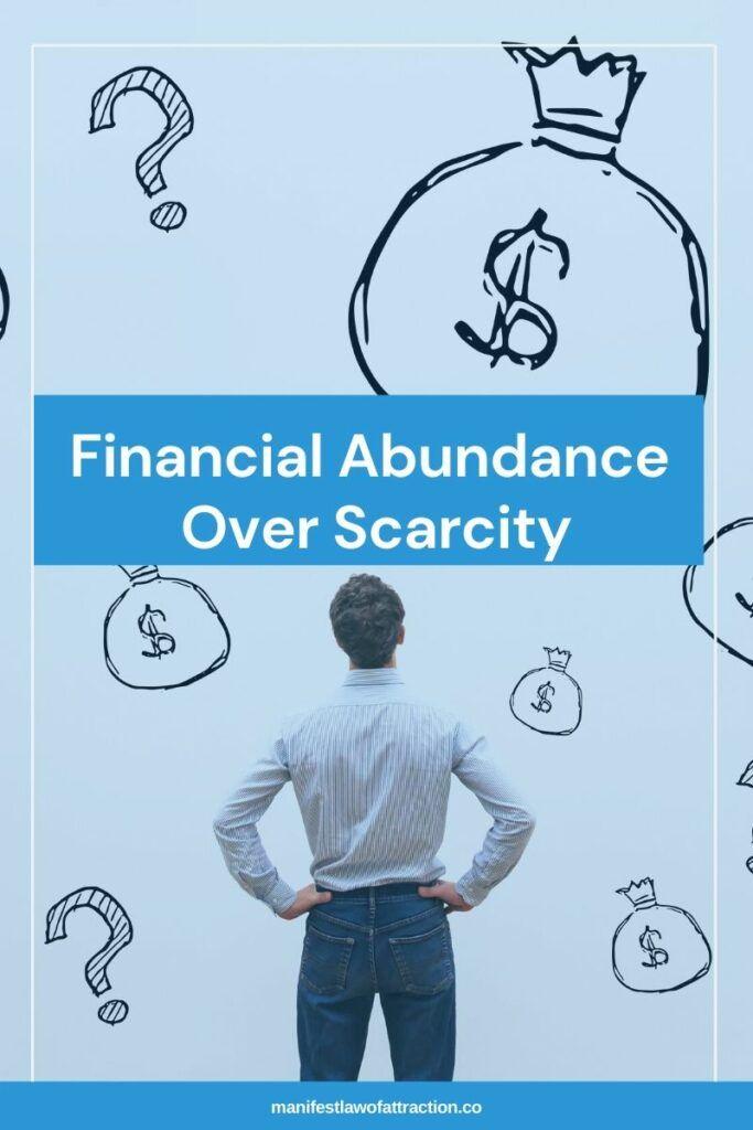 Financial Abundance Over Scarcity 3