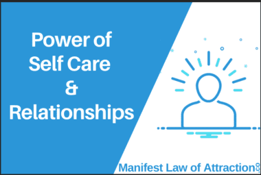 Power Of Self Care & Relationships