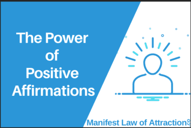 The Power Of Positive Affirmations
