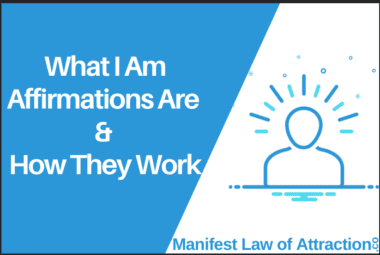 What I Am Affirmations Are & How They Work