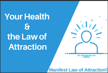 Your Health And Law Of Attraction
