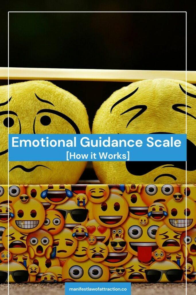 Emotional Guidance Scale [How it Works] 5