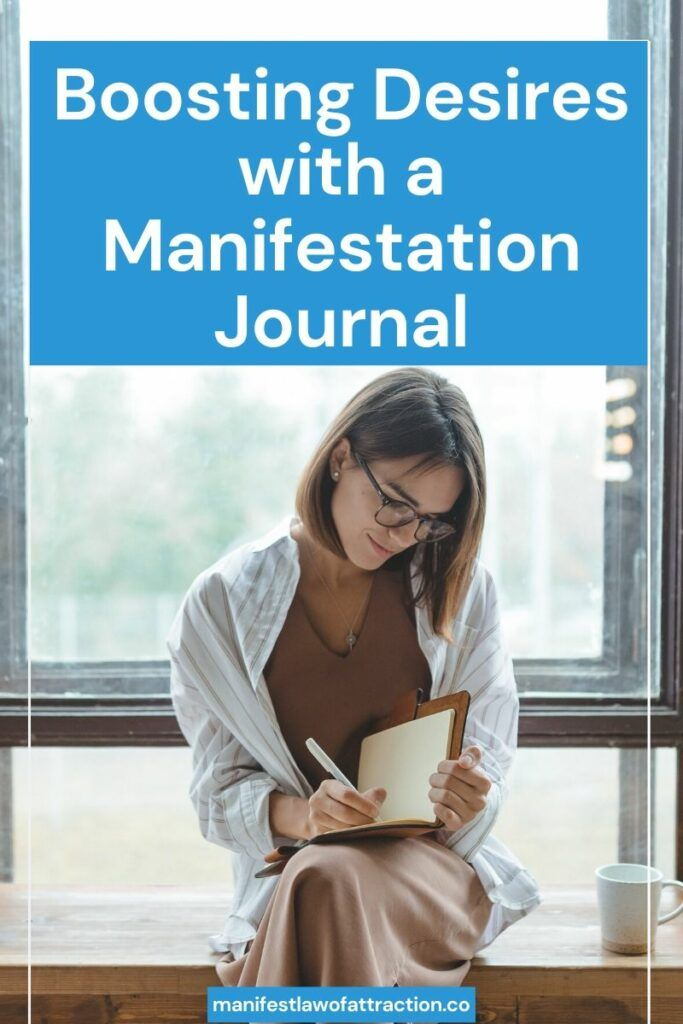 Manifestation journal uses
