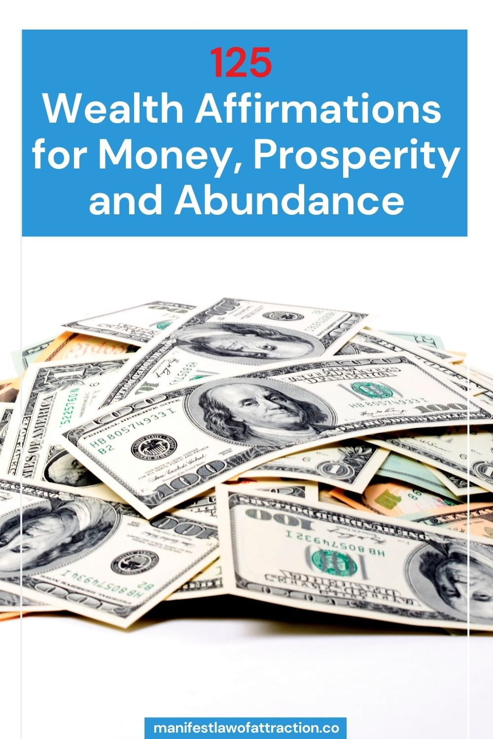 125 Wealth Affirmations for Money, Prosperity and Abundance 3