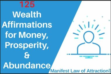 125 Wealth Affirmations For Money, Prosperity And Abundance