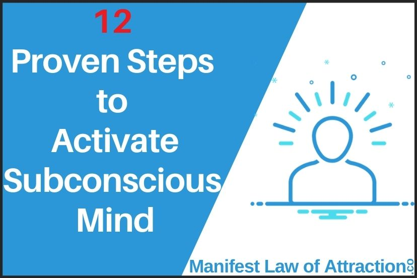 12 Proven Steps To Activate Subconscious Mind