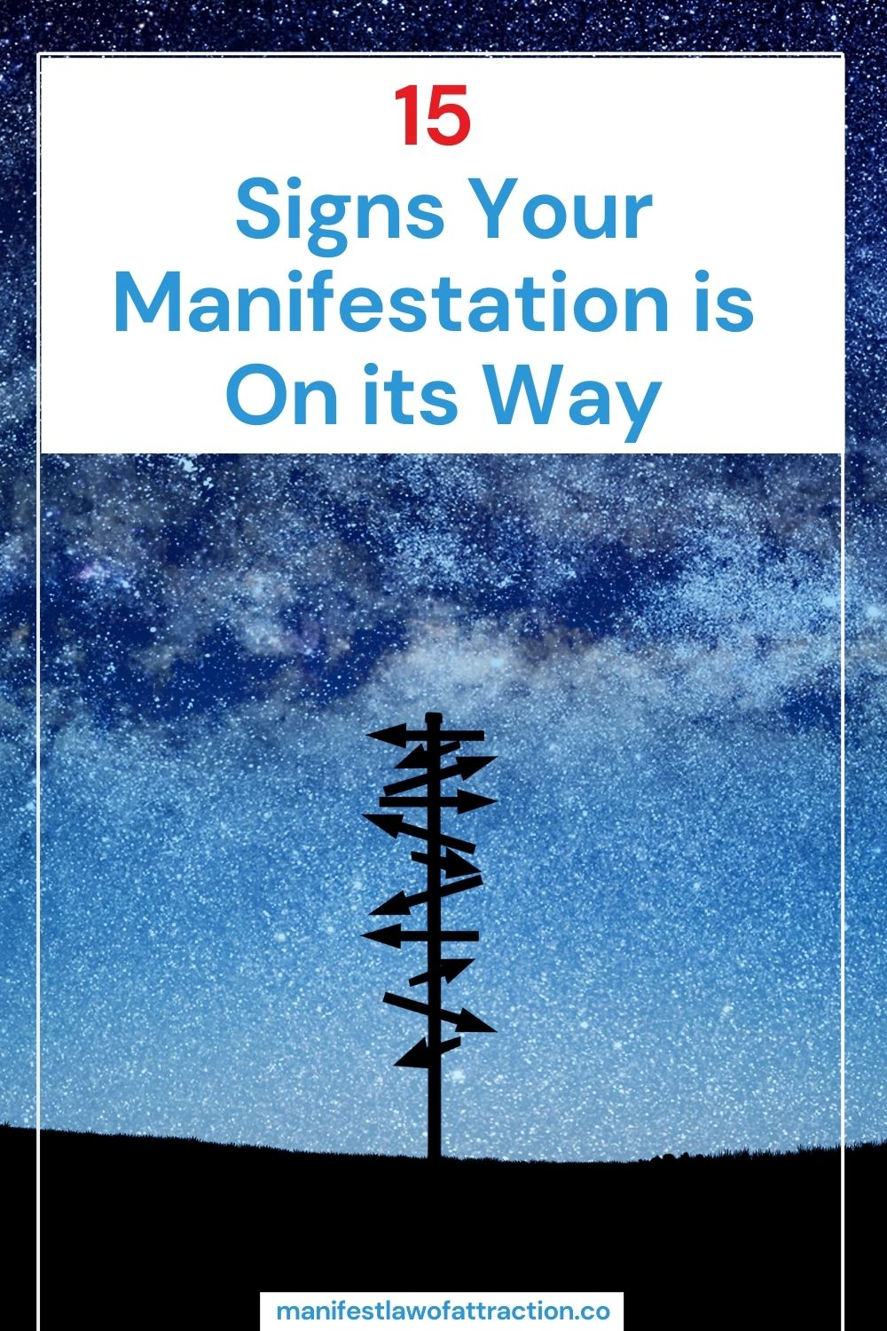 15 Signs Your Manifestation is On its Way (1)
