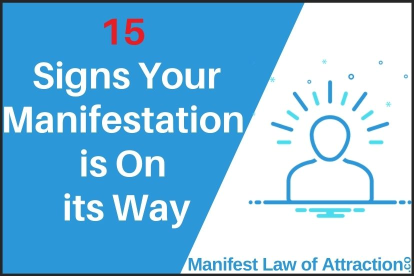 15 Signs Your Manifestation Is On Its Way