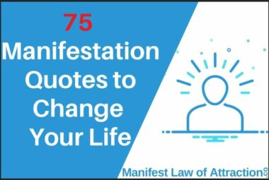 75 Manifestation Quotes To Change Your Life