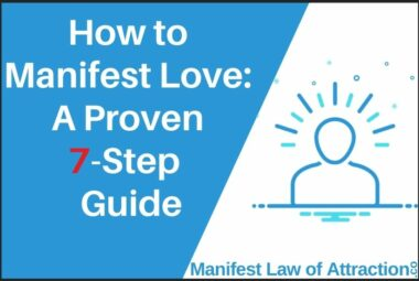 How To Manifest Love_ A Proven 7-Step Guide