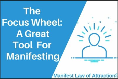 The Focus Wheel_ A Great Tool For Manifesting