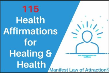 115 Health Affirmations For Healing & Health