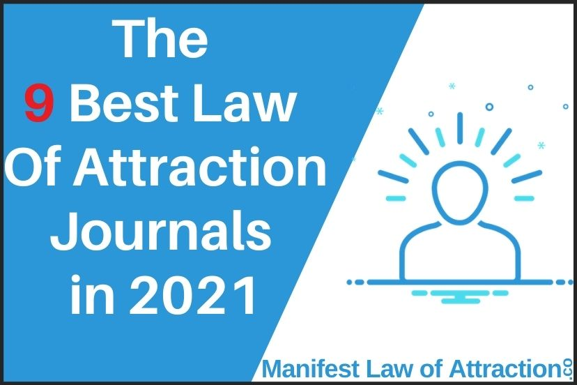 The 9 Best Law Of Attraction Journals In 2021