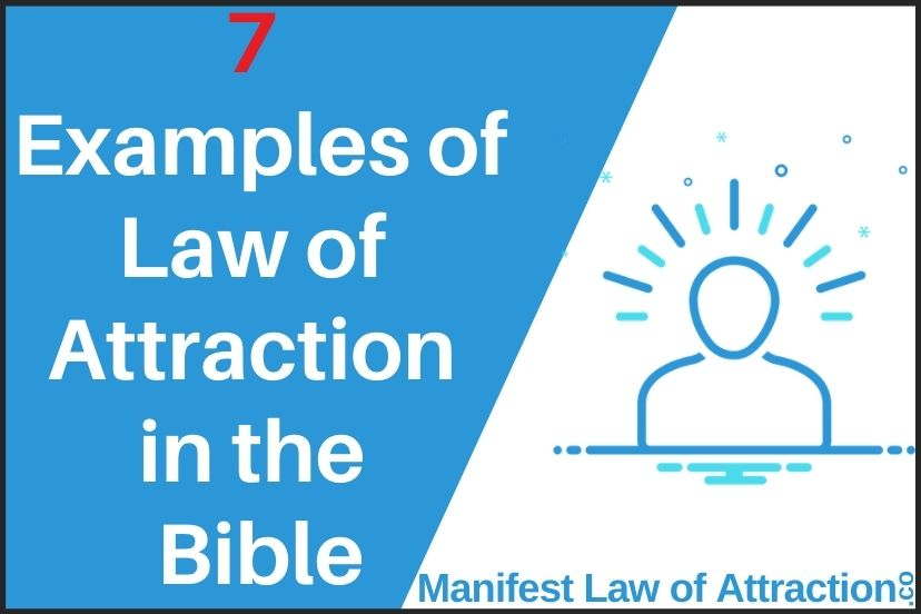 7 Examples Of Law Of Attraction In The Bible