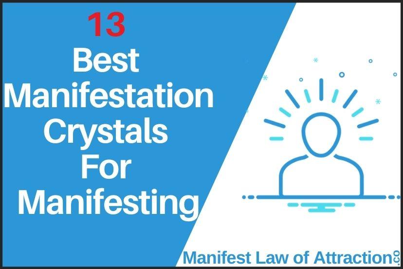 13 Best Manifestation Crystals For Manifesting