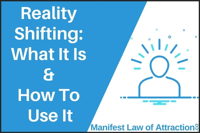 Reality Shifting What It Is And How To Use It